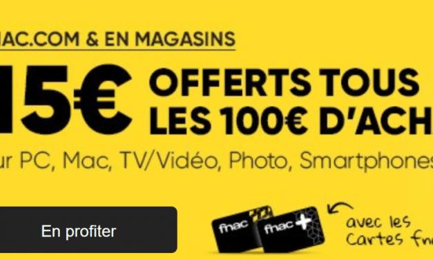 Bon plan Jours adhérents FNAC - 15€ offerts tous les 100€