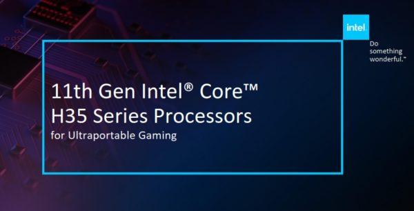 CES 2021 Intel Tiger Lake-H H35