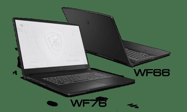 """MSI WF66 et WF76, PC portable 15"""" et 17"""" 144Hz professionnels orientés créateur sous Tiger Lake-H et NVIDIA Ampere"""