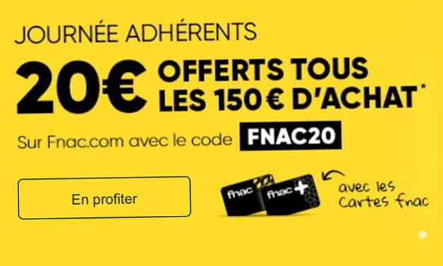 """<span class=""""tagtitre"""">Bon Plan adhérents FNAC - </span>20€ offerts tous les 150€ d'achat"""
